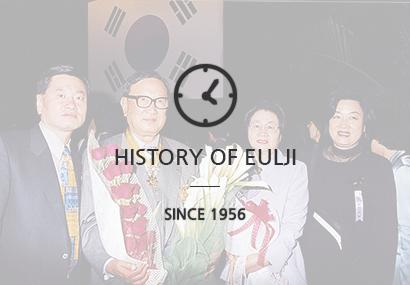 HISTORY OF EULJI SINCE 1956